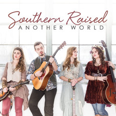 Another World by Southern Raised