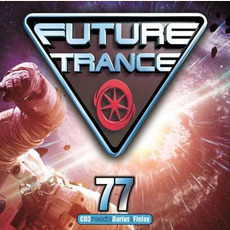 Future Trance 77 by Various Artists