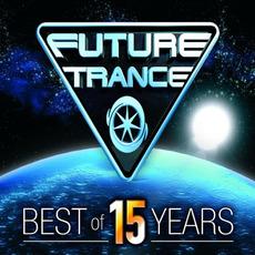 Future Trance: Best of 15 Years mp3 Compilation by Various Artists
