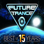 Future Trance: Best of 15 Years