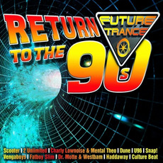 Future Trance: Return to the 90s mp3 Compilation by Various Artists