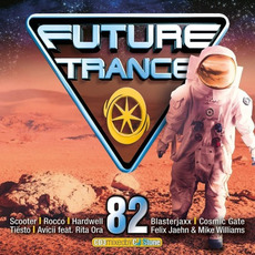 Future Trance 82 by Various Artists