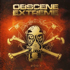 Obscene Extreme 2007 by Various Artists