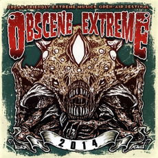 Obscene Extreme 2014 by Various Artists