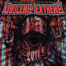 Obscene Extreme 2011 by Various Artists