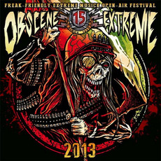 Obscene Extreme 2013 by Various Artists