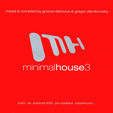 Minimal House 3 mp3 Compilation by Various Artists