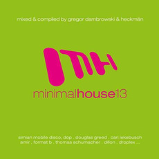 Minimal House 13 mp3 Compilation by Various Artists