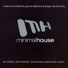 Minimal House mp3 Compilation by Various Artists