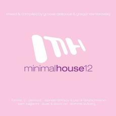 Minimal House 12 mp3 Compilation by Various Artists