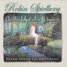 On The Edge Of A Dream mp3 Album by Robin Spielberg