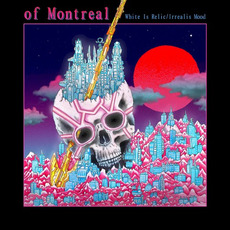 White Is Relic / Irrealis Mood by Of Montreal