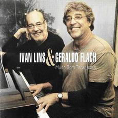 Muito Bom Tocar Junto (Live) mp3 Live by Ivan Lins & Geraldo Flach