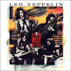 How the West Was Won (Live) (Remastered) by Led Zeppelin