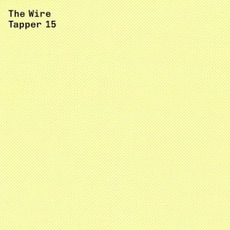 The Wire Tapper 15 by Various Artists