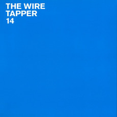 The Wire Tapper 14 mp3 Compilation by Various Artists