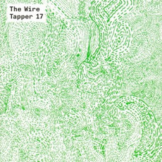 The Wire Tapper 17 by Various Artists