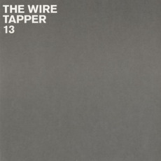 The Wire Tapper 13 mp3 Compilation by Various Artists