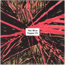 The Wire Tapper 21 mp3 Compilation by Various Artists
