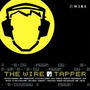 The Wire Tapper 1