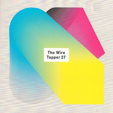 The Wire Tapper 27 mp3 Compilation by Various Artists
