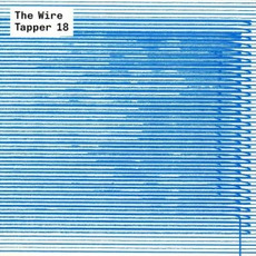 The Wire Tapper 18 mp3 Compilation by Various Artists