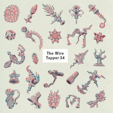 The Wire Tapper 34 mp3 Compilation by Various Artists