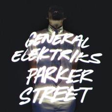 Parker Street by General Elektriks