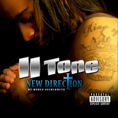 New Direction: My World Overcometh by II Tone