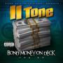 Bond Money On Deck