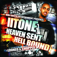 Heaven Sent Hell Bound (looned & chopped) by II Tone