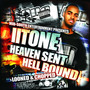 Heaven Sent Hell Bound (looned & chopped)