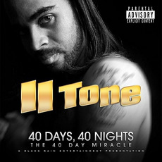 40 Days, 40 Nights: The 40 Day Miracle by II Tone