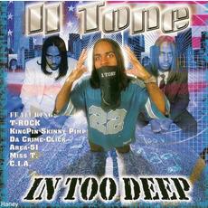 In Too Deep by II Tone