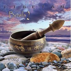 Tibetan Bowls 2 mp3 Album by Wychazel
