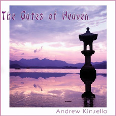 The Gates Of Heaven mp3 Album by Andrew Kinsella