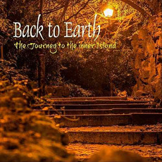 The Journey to the Inner Island mp3 Album by Back To Earth