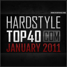 Fear.FM Hardstyle Top 40 January 2011 mp3 Compilation by Various Artists