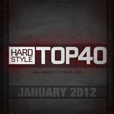 Fear.FM Hardstyle Top 40 January 2012 mp3 Compilation by Various Artists