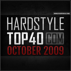 Fear.FM Hardstyle Top 40 October 2009 mp3 Compilation by Various Artists