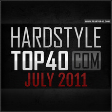 Fear.FM Hardstyle Top 40 July 2011 mp3 Compilation by Various Artists