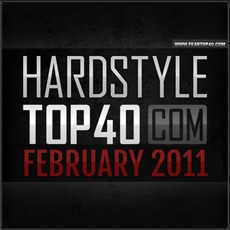Fear.FM Hardstyle Top 40 February 2011 mp3 Compilation by Various Artists