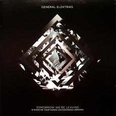 Tomorrow We're Leaving by General Elektriks