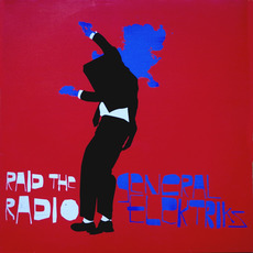 Raid the radio (Remixes) by General Elektriks
