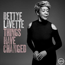 Things Have Changed mp3 Album by Bettye LaVette