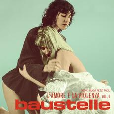 L'amore e la violenza vol. 2 mp3 Album by Baustelle