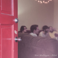 Pilot mp3 Album by Hot Mulligan