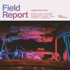 Summertime Songs mp3 Album by Field Report