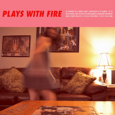Plays with Fire mp3 Album by Cloud