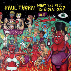 What the Hell Is Goin' On? mp3 Album by Paul Thorn